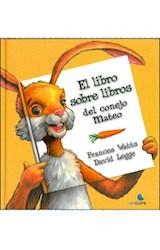 Papel EL LIBRO SOBRE LIBROS DEL CONEJO MATEO