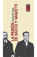 Papel PASION DE SACCO Y VANZETTI (COLECCION LA PROTESTA)