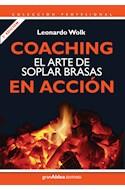 Papel COACHING EL ARTE DE SOPLAR BRASAS EN ACCION (COLECCION PROFESIONAL)