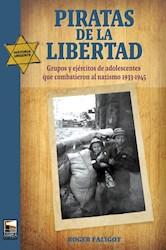 Libro Piratas De La Libertad