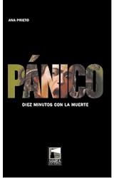 Papel PANICO DIEZ MINUTOS CON LA MUERTE