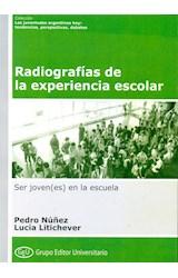 Papel RADIOGRAFIAS DE LA EXPERIENCIA ESCOLAR