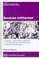 Papel ESCENAS MILITANTES (COLECCION LAS JUVENTUDES ARGNTINAS HOY) (RUSTICA)