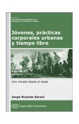 Papel JOVENES, PRACTICAS CORPORALES URBANAS Y TIEMPO LIBRE