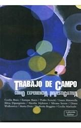 Papel TRABAJO DE CAMPO (COMO EXPERIENCIA INVESTIGATIVA)