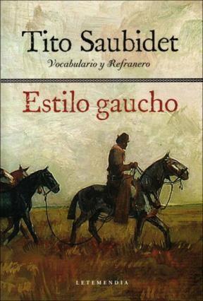 Papel Estilo Gaucho. Vocabulario Y Refranero