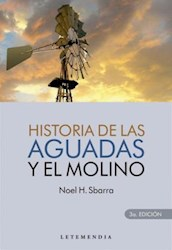 Libro Historia De Las Aguadas Y El Molino