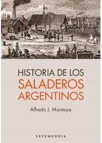 Papel Historia De Los Saladeros Argentinos