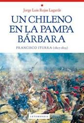 Libro Un Chileno En La Pampa Barbara