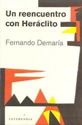 Libro Un Reencuentro Con Heraclito