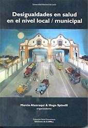 Libro Desigualdades En Salud En El Nivel Local / Municipal
