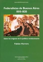 Libro Federalistas De Buenos Aires
