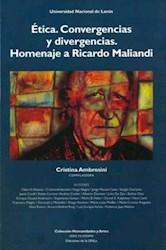 Libro Etica Convergencias Y Divergencias. Homenaje A Ricardo Maliandi