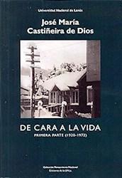Libro De Cara A La Vida  Primera Parte ( 1920 - 1972 )