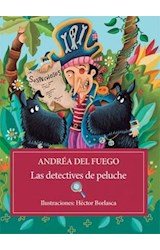 Papel DETECTIVES DE PELUCHE (COLECCION LOS LIBROS DEL RATON)