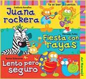 Libro Juana Rockera / Fiesta Con Rayas / Lento Pero Seguro