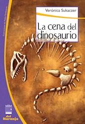 Libro La Cena Del Dinosaurio