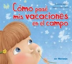 Libro Como Pase Mis Vacaciones En El Campo