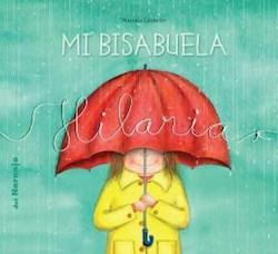 Libro Mi Bisabuela Hilaria.