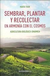 Libro Sembrar Plantar Y Recolectar En Armonia Con El Cosmos
