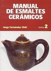 Papel Manual De Esmaltes De Ceramica Tomo 2