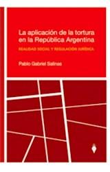 Papel LA APLICACION DE LA TORTURA EN LA REPUBLICA ARGENTINA