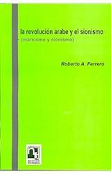 Papel LA REVOLUCION ARABE Y EL SIONISMO (MARXISMO Y SIONISMO)