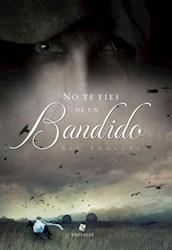 Libro No Te Fies De Un Bandido