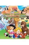 Papel BUSCA Y ENCUENTRA NUESTROS AMIGOS LOS ANIMALES (FISHER  PRICE LITTLE PEOPLE)