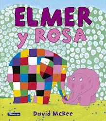 Libro Elmer Y Rosa