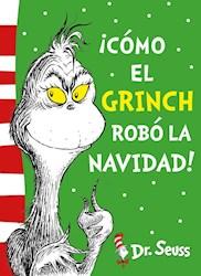 Libro Como El Grinch Robo La Navidad !