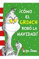 Papel COMO EL GRINCH ROBO LA NAVIDAD (ILUSTRADO) (+4 AÑOS)