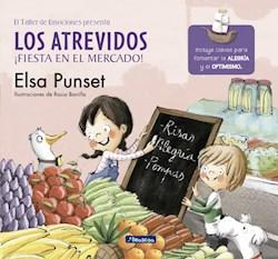 Libro Los Atrevidos , Fiesta En El Mercado !