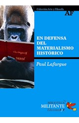 Papel EN DEFENSA DEL MATERIALISMO HISTORICO