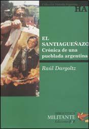 Papel Santiagueñazo Y Otros Relatos