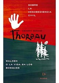 Papel Sobre La Desobediencia Civil Y Walden,
