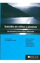 Papel SUICIDIO EN NIÑOS Y JOVENES (UN ENCUENTRO ENTRE SALUD Y EDUC