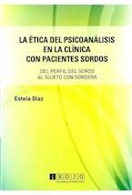Papel ETICA DEL PSICOANALISIS EN LA CLINICA CON PACIENTES SORDOS,
