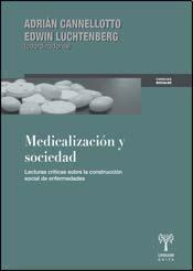 Libro Medicalizacion Y Sociedad