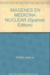 Libro Imagenes En Medicina Nuclear