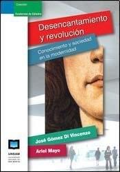 Libro Desencantamiento Y Revolucion