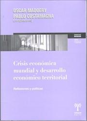 Libro Crisis Economica Mundial Y Desarrollo Economico Territorial