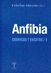 Libro Anfibia Cronicas Y Ensayos 1