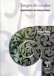 Libro Juegos De Escalas . Experiencias De Microanalisis