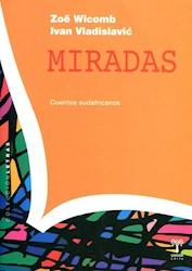 Libro Miradas . Cuentos Sudafricanos