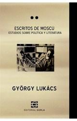 Papel ESCRITOS DE MOSCU ESTUDIOS SOBRE POLITICA Y LITERATURA