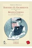 Papel BARTLEBY EL ESCRIBIENTE / BENITO CERENO (CLASICOS)