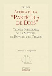 Libro Acerca De La Particula De Dios