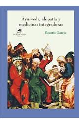 Papel AYURVEDA, ALOPATIA Y MEDICINAS INTEGRADORAS