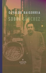 Papel Sobre Sánchez (Segunda Edición)